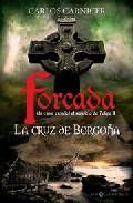 Libro LA CRUZ DE BORGOÑA: UN ESPIA ESPAÑOL AL SERVICIO DE FELIPE II