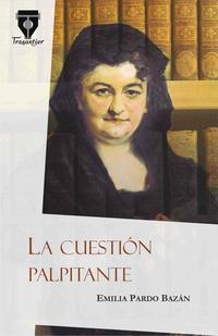 Libro LA CUESTIÓN PALPITANTE