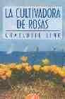 Libro LA CULTIVADORA DE ROSAS