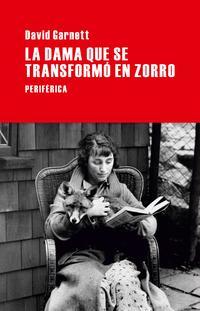 Libro LA DAMA QUE SE TRANSFORMO EN ZORRO