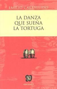 Libro LA DANZA QUE SUEÑA LA TORTUGA