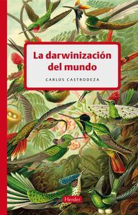 Libro LA DARWINIZACION DEL MUNDO
