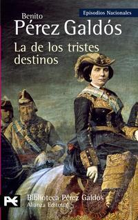 Libro LA DE LOS TRISTES DESTINOS
