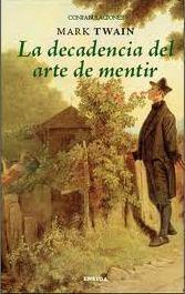 Libro LA DECADENCIA DEL ARTE DE MENTIR