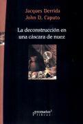 Libro LA DECONSTRUCCION EN UNA CASCARA DE NUEZ