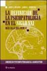 Libro LA DEFINICION DE LA PSICOPATOLOGIA EN EL SIGLO XXI: MAS ALLA DEL DSM-V