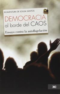 Libro LA DEMOCRACIA AL BORDE DEL CAOS