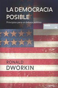 Libro LA DEMOCRACIA POSIBLE: PRINCIPIOS PARA UN DEBATE POLITICO