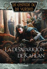 Libro LA DESAPARICION DE KAHLAN: LA ESPADA DE LA VERDAD Nº 17