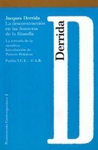 Libro LA DESCONSTRUCCION EN LAS FRONTERAS DE LA FILOSOFIA: LA RETIRADA DE LA METAFORA