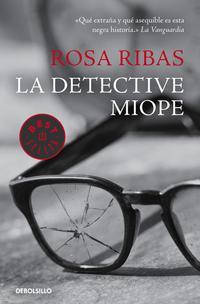 Libro LA DETECTIVE MIOPE