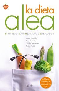 Libro LA DIETA ALEA: ALIMENTACION LIGERA, EQUILIBRADA Y ADPATADA A TI