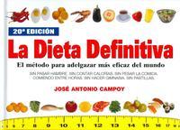 Libro LA DIETA DEFINITIVA: EL METODO PARA ADELGAZAR MAS EFICAZ DEL MUND O