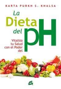Libro LA DIETA DEL PH: VITALIZA TU SALUD CON EL PODER DEL PH