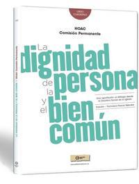 Libro LA DIGNIDAD DE LA PERSONA Y EL BIEN COMUN