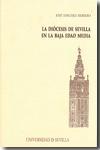 Libro LA DIOCESIS DE SEVILLA EN LA BAJA EDAD MEDIA