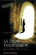 Libro LA DIOSA EN LOS EVANGELIOS: EN BUSCA DEL ASPECTO FEMENINO DE LO S AGRADO