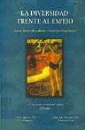Libro LA DIVERSIDAD FRENTE AL ESPEJO: SALUD, INTERCULTURALIDAD Y CONTEX TO MIGRATORIO