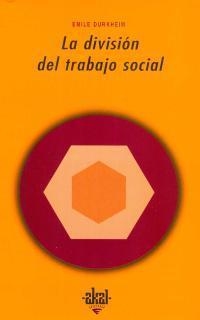 Libro LA DIVISION DEL TRABAJO SOCIAL