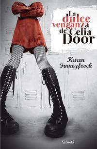 Libro LA DULCE VENGANZA DE CELIA DOOR
