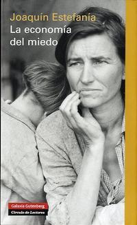 Libro LA ECONOMIA DEL MIEDO