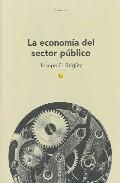Libro LA ECONOMIA DEL SECTOR PUBLICO