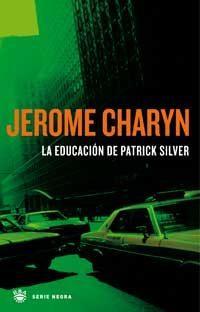 Libro LA EDUCACION DE PATRICK SILVER