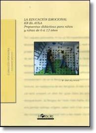 Libro LA EDUCACION EMOCIONAL EN EL AULA