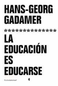 Libro LA EDUCACION ES EDUCARSE