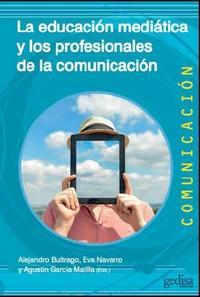 Libro LA EDUCACION MEDIATICA Y LOS PROFESIONALES DE LA COMUNICACION