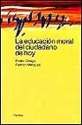 Libro LA EDUCACION MORAL DEL CIUDADANO DE HOY