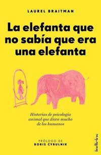 Libro LA ELEFANTA QUE NO SABÍA QUE ERA UNA ELEFANTA