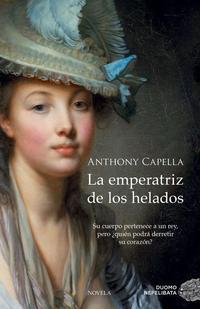 Libro LA EMPERATRIZ DE LOS HELADOS