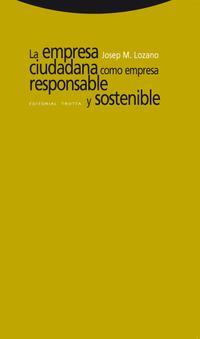 Libro LA EMPRESA CIUDADANA COMO EMPRESA RESPONSABLE Y SOSTENIBLE
