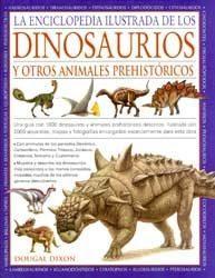 Libro LA ENCICLOPEDIA ILUSTRADA DE LOS DINOSAURIOS Y OTROS ANIMALES PRE HISTÓRICOS