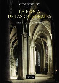 Libro LA EPOCA DE LAS CATEDRALES
