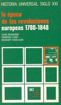 Libro LA EPOCA DE LAS REVOLUCIONES EUROPEAS