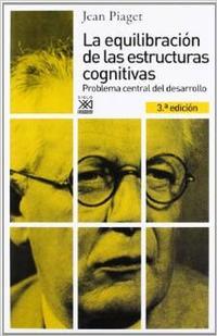 Libro LA EQUILIBRACION DE LAS ESTRUCTURAS COGNITIVAS