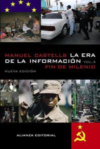 Libro LA ERA DE LA INFORMACION: ECONOMIA, SOCIEDAD Y CULTURA. FIN DE MILENIO