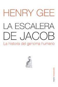 Libro LA ESCALERA DE JACOB: LA HISTORIA DEL GENOMA HUMANO