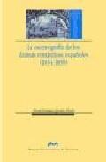 Libro LA ESCENOGRAFIA DE LOS DRAMAS ROMANTICOS ESPAÑOLES