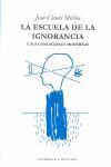 Libro LA ESCUELA DE LA IGNORANCIA