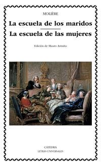 Libro LA ESCUELA DE MARIDOS; LA ESCUELA DE LAS MUJERES