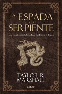 Libro LA ESPADA Y LA SERPIENTE