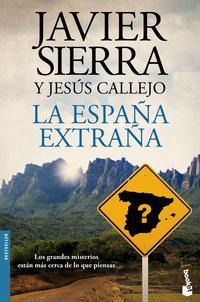 Libro LA ESPAÑA EXTRAÑA
