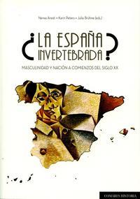 Libro LA ESPAÑA INVERTEBRADA?