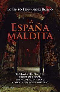 Libro LA ESPAÑA MALDITA