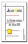 Libro LA ESPAÑA POSIBLE DEL SIGLO XXI