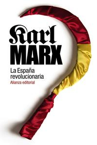 Libro LA ESPAÑA REVOLUCIONARIA
