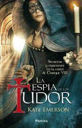Libro LA ESPIA DE LOS TUDOR